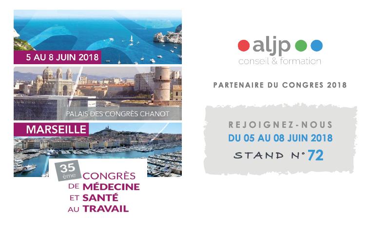 35 ème Congrès de Médecine et Santé au travail Marseille du 5 au 8 juin 2018